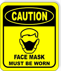 Face Mask Must Be worn